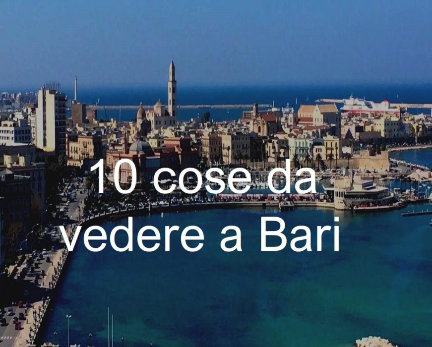 10 cose da vedere a Bari | cconforthotels.com | CConfert Hotels
