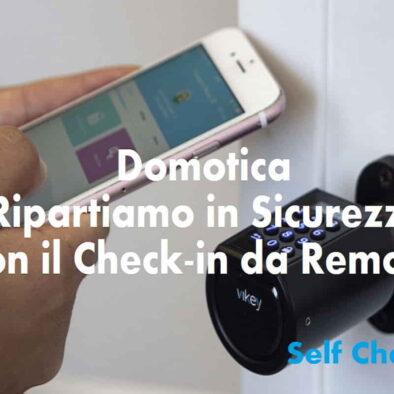 Domotica: Sicurezza e Self Check-In